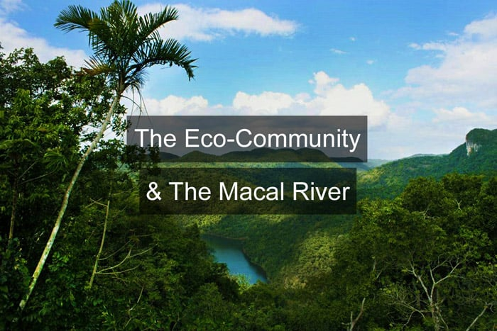 The Eco-Community & The Macal River